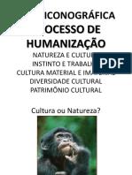 Slide Show _Humanização_Cultura e Natureza