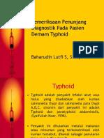 Pemeriksaan Penunjang Diagnostik Pada Pasien Demam Typhoid