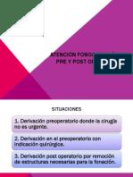 Atención Fonoaudiológica Pre y Post Operatorio