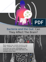 Bacteria and the Gut Can They Affect the Brain
