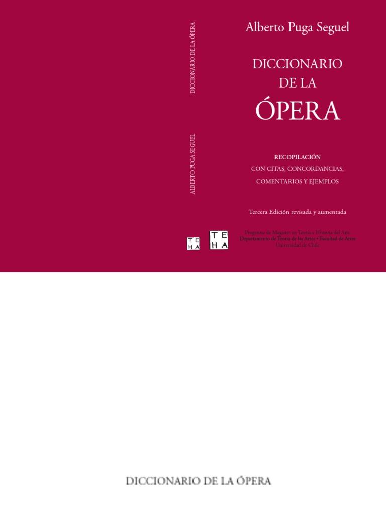 PUGA SEGUEL, A. - Diccionario de La Ópera.