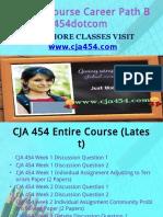 CJA 454 Course Career Path Begins Cja454dotcom