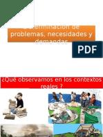 2. Determinación de Problemas, Necesidades y Demandas