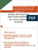 GBUS 205 Management and Organizational Behaviour Lect 4 Motivation (1)
