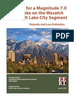 Scenario for a Magnitude 7.0 Earthquake on the Wasatch Fault–Salt Lake City Segment