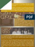 QUINTO CRIOLLO Biografia Actual 2015