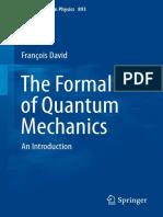 The formalism of Quantum Mechanics
