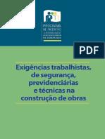 Exigências trabalhistas, de segurança, previdenciárias e técnicas na construção de obras