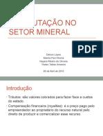 A tributação no setor mineral.pptx