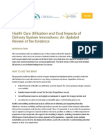 Health Care Utilization and Cost Impacts of Delivery System Innovations