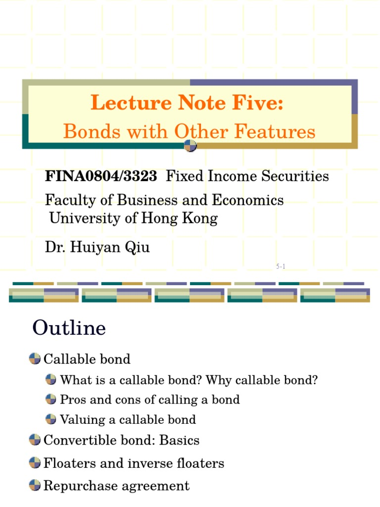 Lecture Note 05bonds With Other Features 1 Convertible Bond