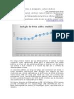 O descontrole da dívida pública e o futuro do Brasil