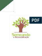Projeto Semeando a Ressocialização (2)