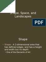 shape and landscapes