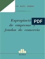 EXPROPIACION DE EMPRESAS Y FONDOS DE COMERCIO - HECTOR RAUL FERRO.pdf