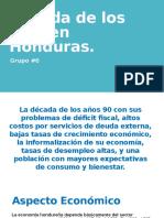 Década de Los 90's en Honduras