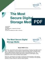 The most secure digital storage media