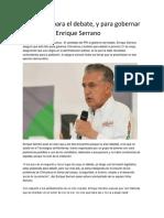 2016-05-10 Estoy Listo Para El Debate, y Para Gobernar Chihuahua Enrique Serrano