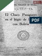 Legación del Paraguay en España, El Chaco Paraguayo en el litigio de limítes con Bolivia Madrid año 1927