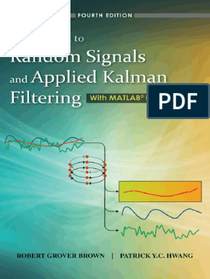 Brown R G , Hwang P Y C - Introduction to Random Signals and