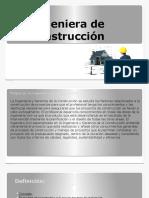 Ingeniera de La Construcción DIAPO