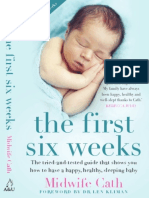 The First Six Weeks by Midwife Cath (Extract)