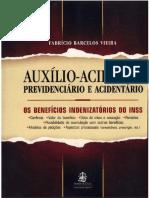 Auxílio-Acidente Previdenciario e Acidentário - Autor Fabrício Barcelos Vieira