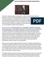 O Brasil e as Ameacas de Projeto Imperial [entrevista] - Luiz Alberto Moniz Bandeira