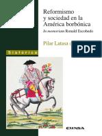Latasa, Pilar. Reformismo y Sociedad en la América Borbónica. Eunsa, 2003.pdf