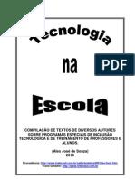 TECNOLOGIA NA ESCOLA - 2010