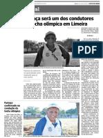 Fumaça será um dos condutores da tocha olímpica em Limeira