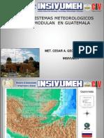Clima y Sistemas Meteorologicos Ue Lo Modulan en Guatemala