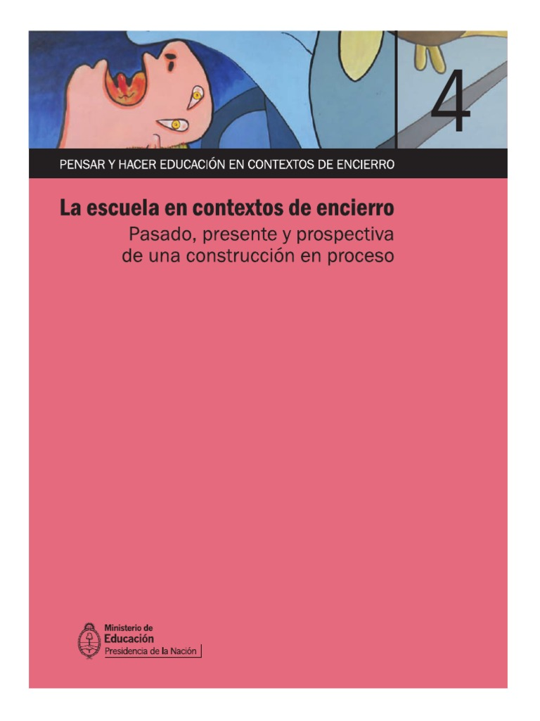 Modulo 4 - La Escuela en Contextos de Encierro