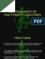 GEN. DE FRACTURAS Y LUXACIONES.ppt