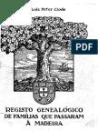 Luiz Peter Clode - Registo Genealógico de Famílias Que Passaram à Madeira