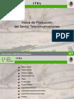 Índice de Producción del Sector Telecomunicaciones - Secretaría de Telecomunicaciones y Transportes