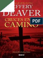 Cruces en el Camino - Jeffery Deaver.pdf