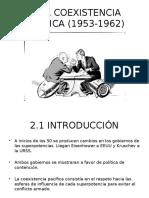3. La Coexistencia Pacífica (1953-1962)