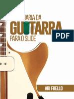 Engenharia Da Guitarra Para o Slide