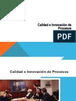 Calidad e Innovación de Procesos