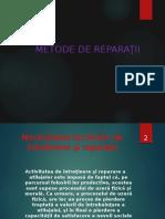 4.Metode de Reparatii Si Organizarea Atelierelor de Reparatii