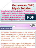 IV Fluid (Intravenous Fluid) and Dialysis Solution - Manufacturing Plant, Detailed Project Report, Profile, Business plan, Industry Trends, Market research, survey, Manufacturing Process, Machinery, Raw Materials, Feasibility study, Investment opportunities, Cost and Revenue