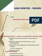 1. Komunikasi Dokter-Pasien [Prof. Dr. Bambang Suhariyanto, Sp.kk (K)]