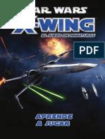 x Wing Aprende a Jugar
