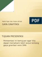 Gaya Gravitasi - Yozan Afrizal dan Muhammad Malik Fajar.pptx