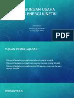 Hubungan Usaha dan Energi Kinetik - Ibrohim Aji Rachmadi & Naufal Rizki Putra.pptx