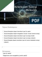Kekekalan energi mekanik - Ibrahim Reyhan Mahardika dan Muhammad Isa Dzulqarnain.pptx