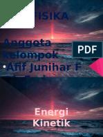 Energi Kinetik - Afif Junihar Fakri Dan Muchammad Fariz