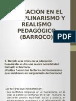 Educación en El Disciplinarismo y Realismo Pedagógico (