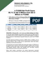 Rokko's FY2009 Net Profit Soars 80.1% to S$1.8 Million from S$1.0 Million in FY2008